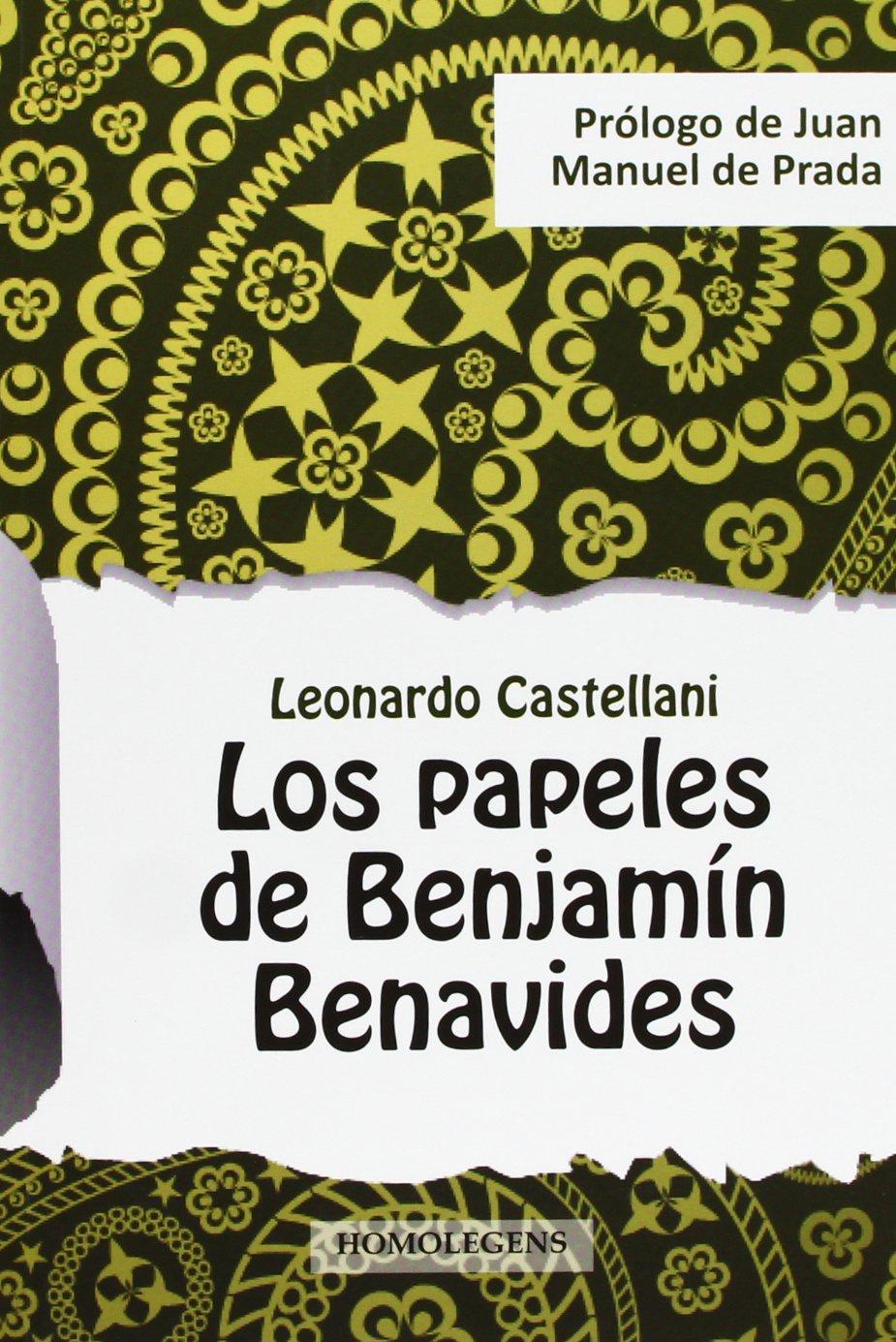Papeles De Benjamin Benavides, Los (Narrativa (homo Legens)) Tapa blanda – 7 nov 2012 Leonardo Castellani S.L. 8492518618 EDUCATION / General