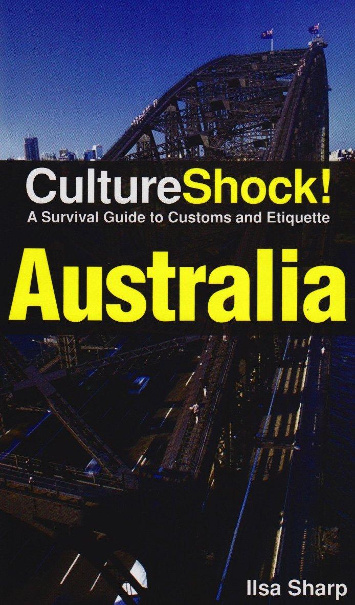 CultureShock! Australia: A Survival Guide to Customs and Etiquette