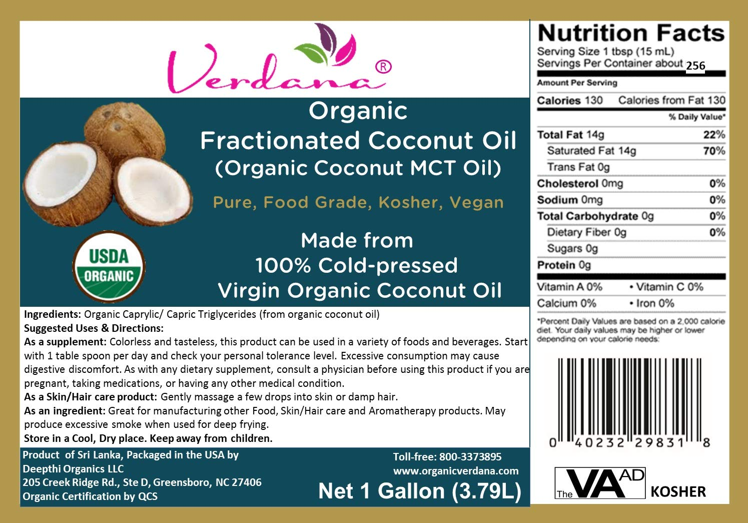 Verdana Organic MCT Oil – USDA Organic Fractionated Coconut Oil - 1 Gallon - Kosher - 100% Made from Organic Coconuts – True Medium Chain Glycerides C8 and C10- Best Coconut MCT for Keto and Paleo by Organic Verdana (Image #4)
