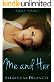 Me and Her: Lesbian Romance (Always Her, Book 2)