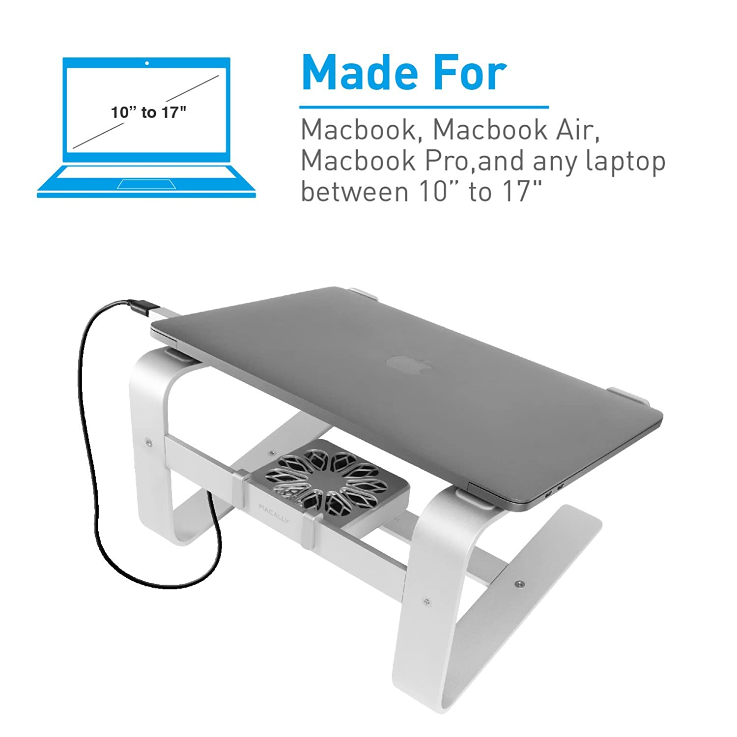 480ca53ca80d Macally Laptop Stand with Cooling Fan for Desk | Sturdy Aluminum Frame with  Apple Finish | Quiet Cooler Fan | Fits All Notebooks from 10