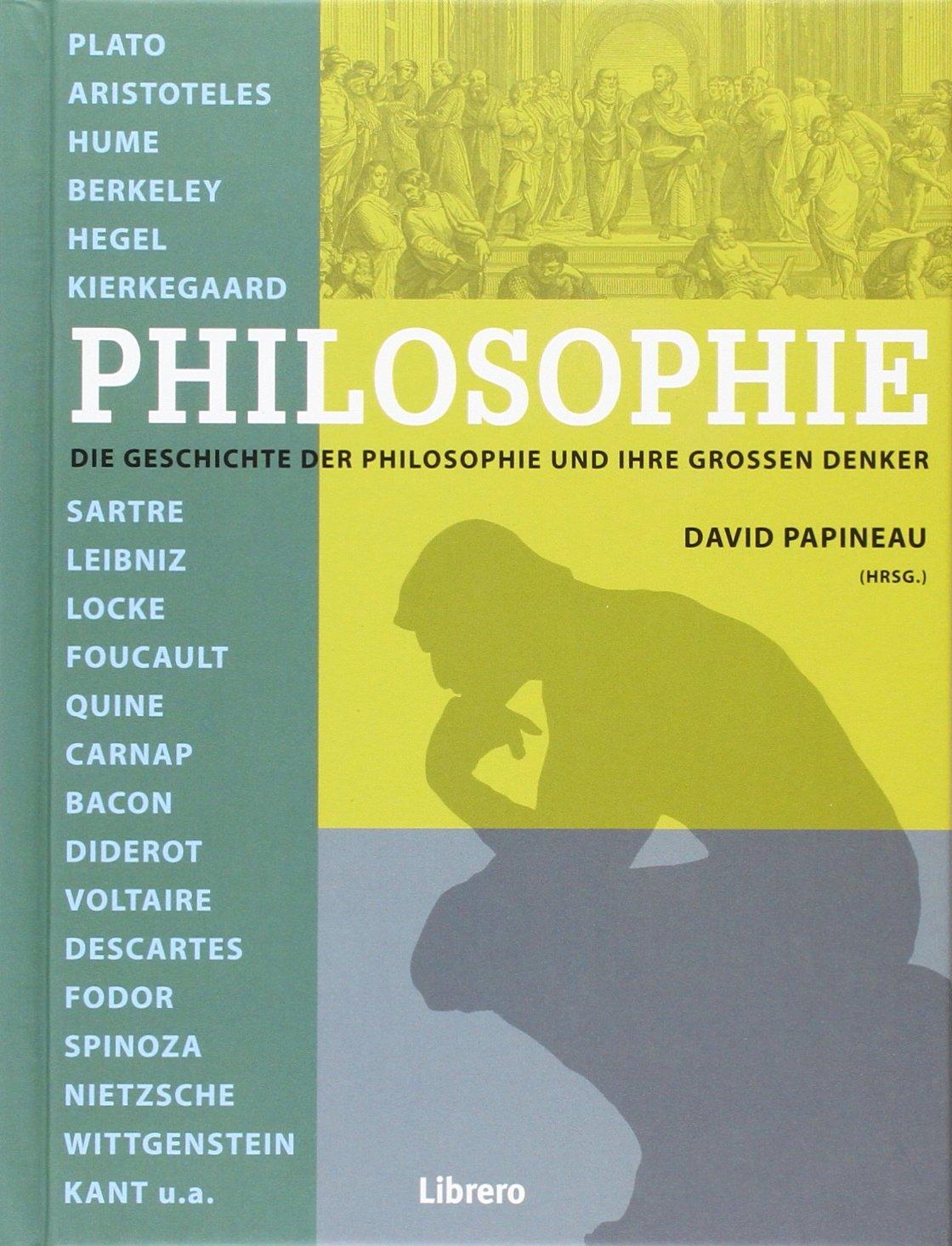 Philosophie: Das große Buch der Philosophie