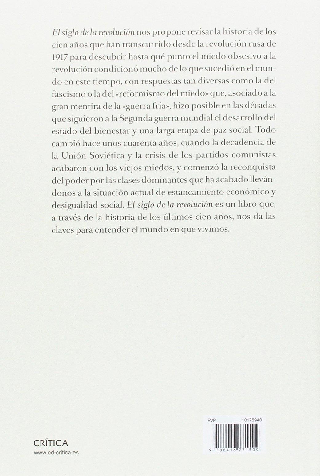 El siglo de la revolución: Una historia del mundo desde 1914 Serie Mayor:  Amazon.es: Josep Fontana: Libros