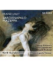 Liszt: Sardanapalo; Mazeppa
