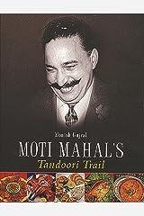 Moti Mahal's Tandoori Trail Kindle Edition