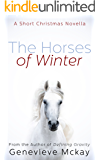 The Horses of Winter: A Short Christmas Novella