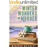 Winter Wonders & Murder (The Prairie Crocus Cozy Mystery Series Book 4)