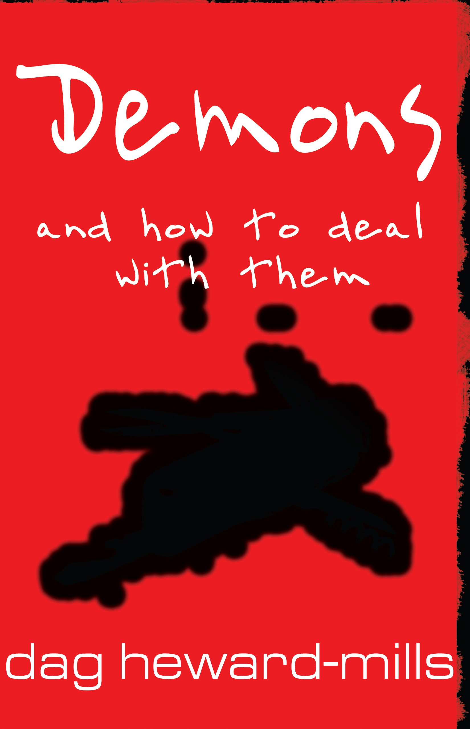 Demons and how to deal with them dag heward mills 9780796308122 demons and how to deal with them dag heward mills 9780796308122 amazon books fandeluxe Images