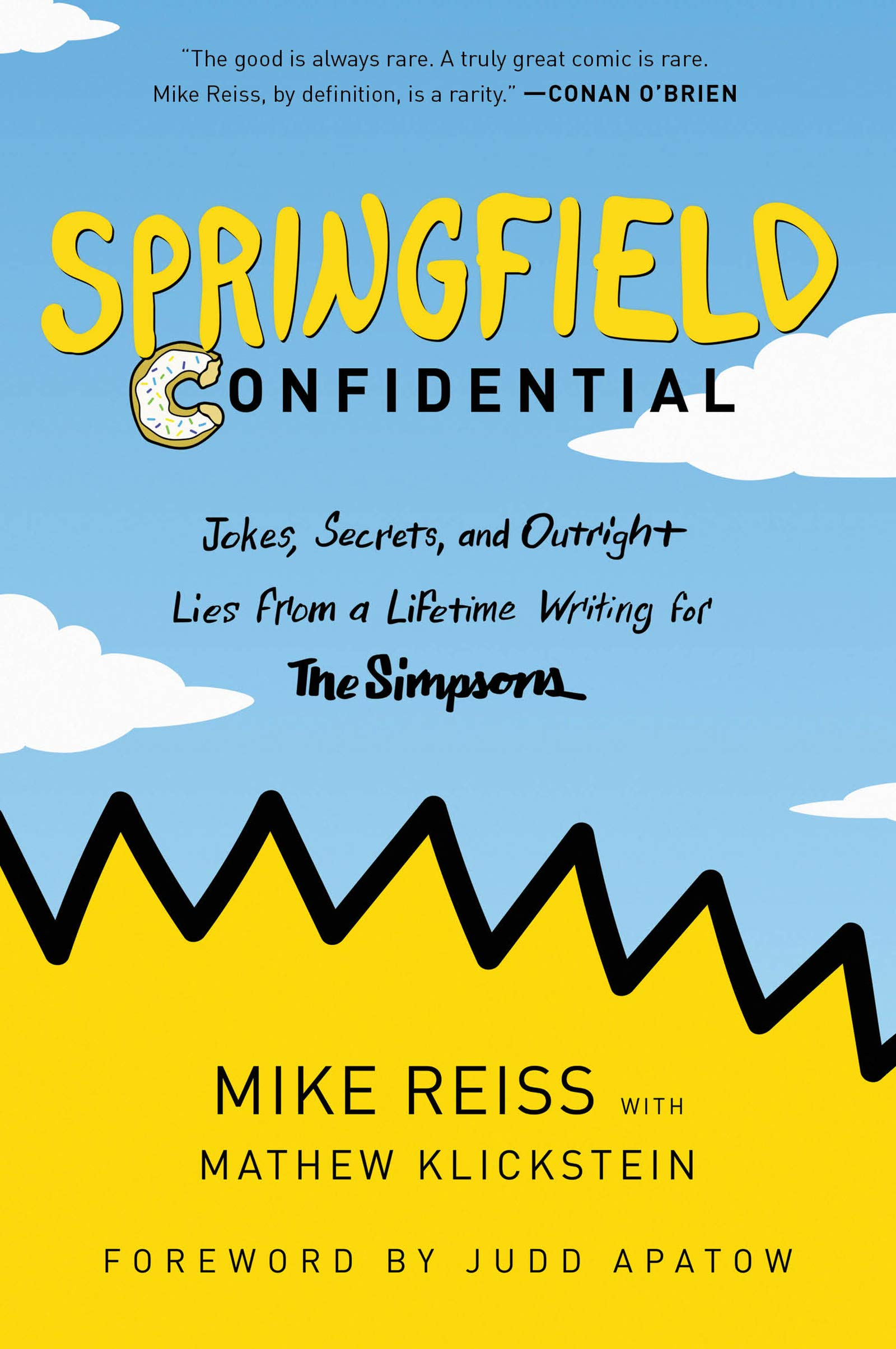 ویکالا · خرید  اصل اورجینال · خرید از آمازون · Springfield Confidential: Jokes, Secrets, and Outright Lies from a Lifetime Writing for The Simpsons wekala · ویکالا