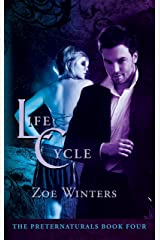 Life Cycle (The Preternaturals Book 4) Kindle Edition