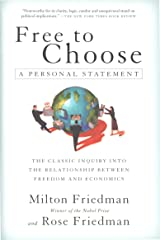 Free to Choose: A Personal Statement Kindle Edition