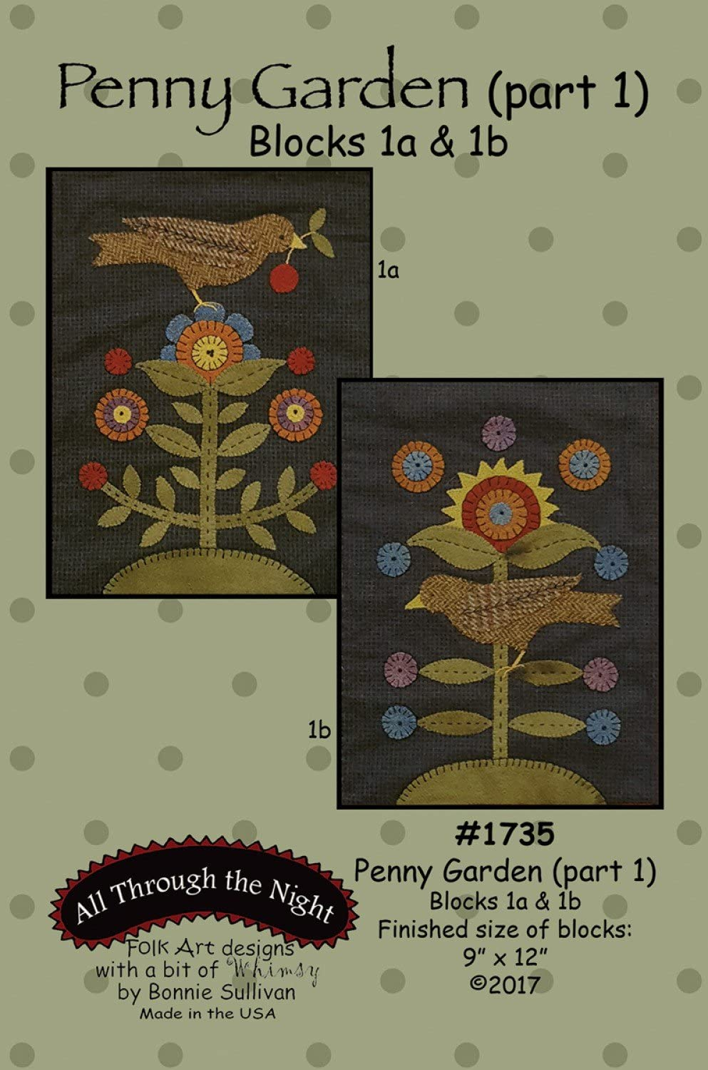Penny Garden applique quilt pattern by Bonnie Sullivan from All Through the Night #1735 part 1