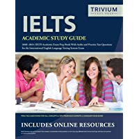 IELTS Academic Study Guide 2020-2021: IELTS Academic Exam Prep Book With Audio and Practice Test Questions for the…