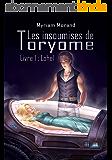 Les insoumises de Toryome : Lohel (Les Mondes d'Orilonde t. 4)