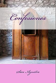 Confesiones (Spanish Edition)