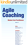 Agile Coaching: Wisdom from Practitioners (English Edition)