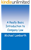 A Really Basic Introduction to Company Law (Really Basic Introductions)