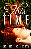This Time (Time Series Book 1)