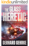 The Glass Heretic (The Minder's War Book 2)