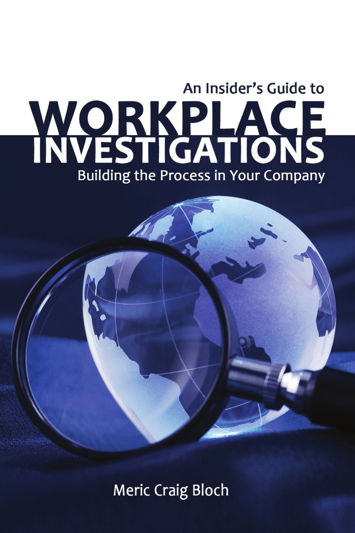Download An Insider's Guide to Workplace Investigations: Building the Process in Your Company pdf