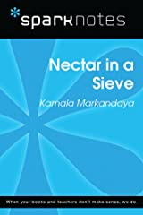 Nectar in a Sieve (SparkNotes Literature Guide) (SparkNotes Literature Guide Series) Kindle Edition
