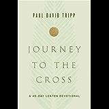 Journey to the Cross: A 40-Day Lenten Devotional