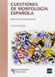 Cuestiones de morfología española (Manuales)