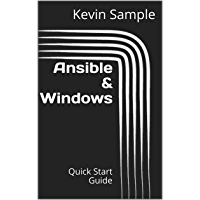 Ansible & Windows: Quick Start Guide (English Edition)