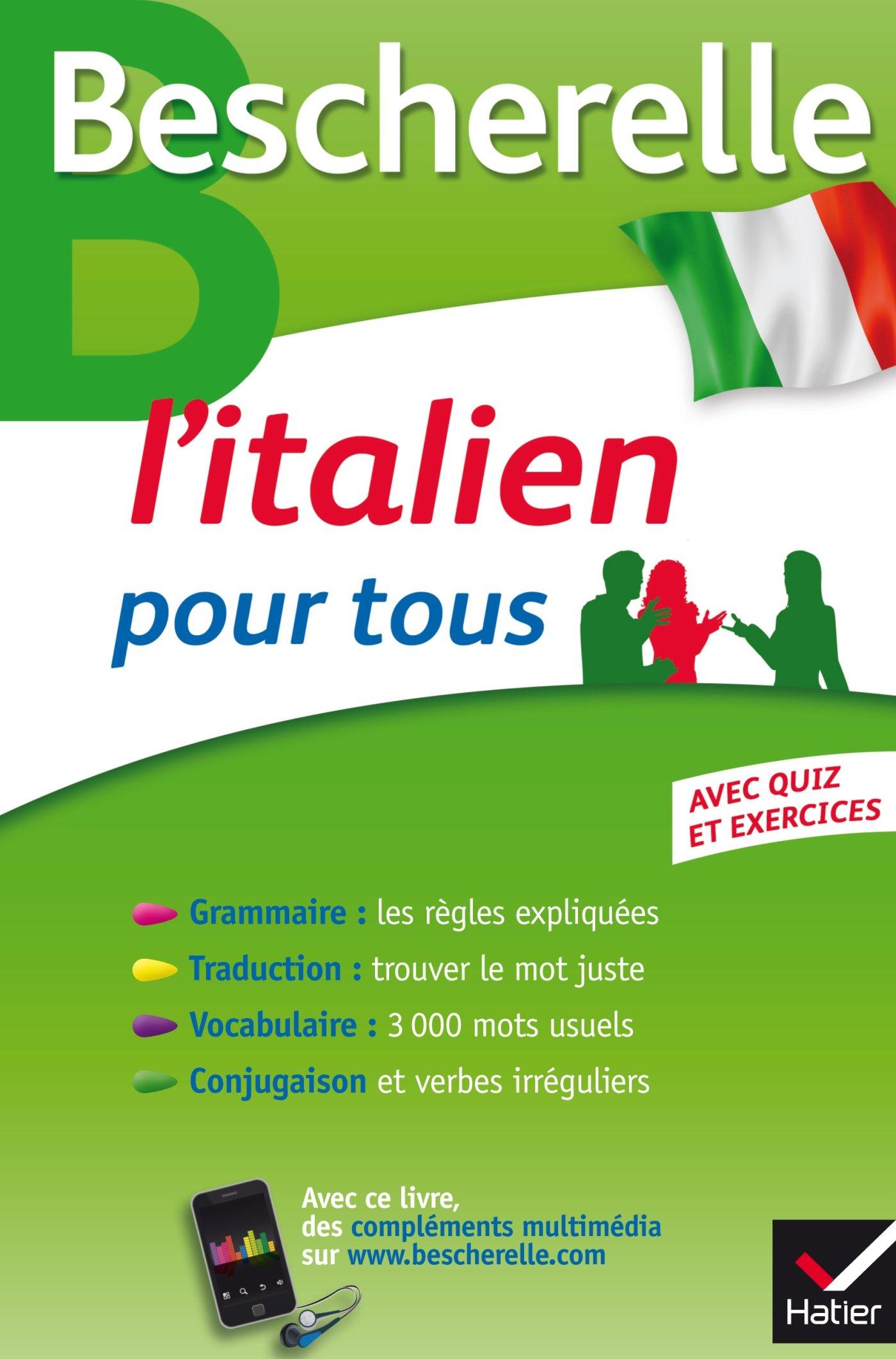 Bescherelle L Italien Pour Tous Amazon Co Uk Iris Chionne