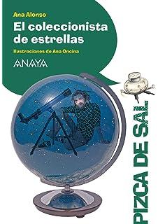 El coleccionista de estrellas (Literatura Infantil (6-11 Años) - Pizca De