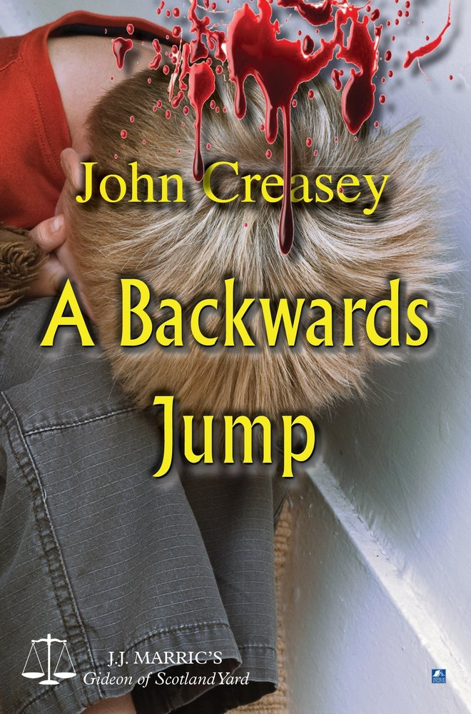 A Backwards Jump: (Writing as JJ Marric) (Gideon of Scotland Yard) pdf