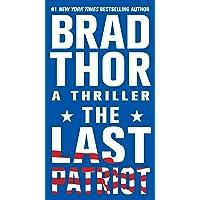 The Last Patriot: A Thriller (Volume 7)