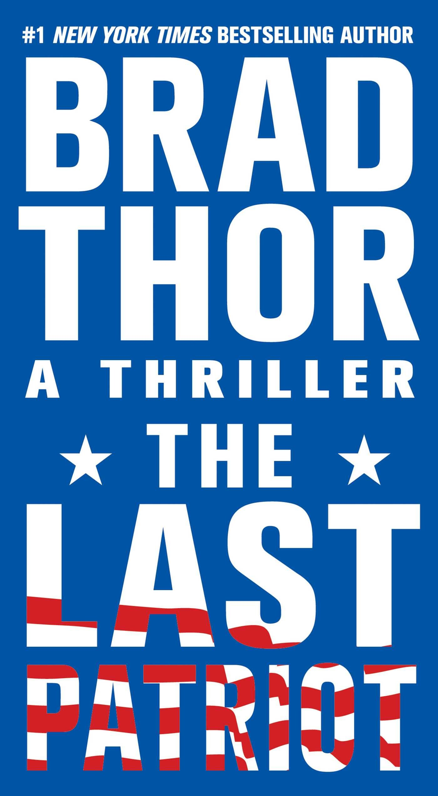 Read Online The Last Patriot: A Thriller (The Scot Harvath Series) pdf