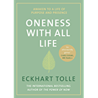 Oneness With All Life: Awaken to a life of purpose in 2019 with the international bestselling author of A New Earth & The Power of Now