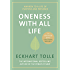 Oneness With All Life: Find your purpose in 2020 with the international bestselling author of A New Earth & The Power of Now