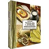 Tamales y Atoles Mexicanos
