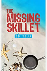 The Missing Skillet Kindle Edition