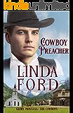 Cowboy Preacher: The Cowboys (Glory, Montana Book 7)