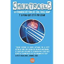 CHEMTRAILS La verdadera historia del SIDA, EBOLA y HAARP: Epidemias Illuminati Volume 6 (Series Illuminati) (Spanish Edition) Sep 4, 2017