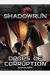Shadowrun Legends: Drops of Corruption Kindle Edition