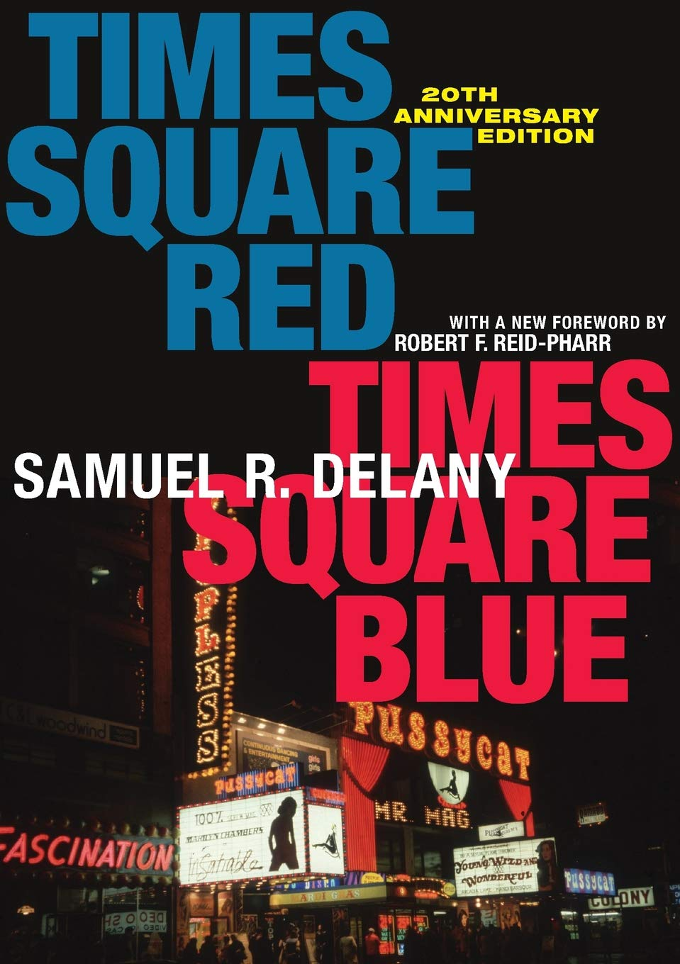 Times Square Red Times Square Blue 20th Anniversary Edition  Sexual Cultures
