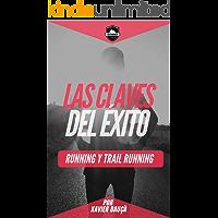 LAS CLAVES DEL ÉXITO   RUNNING Y TRAIL