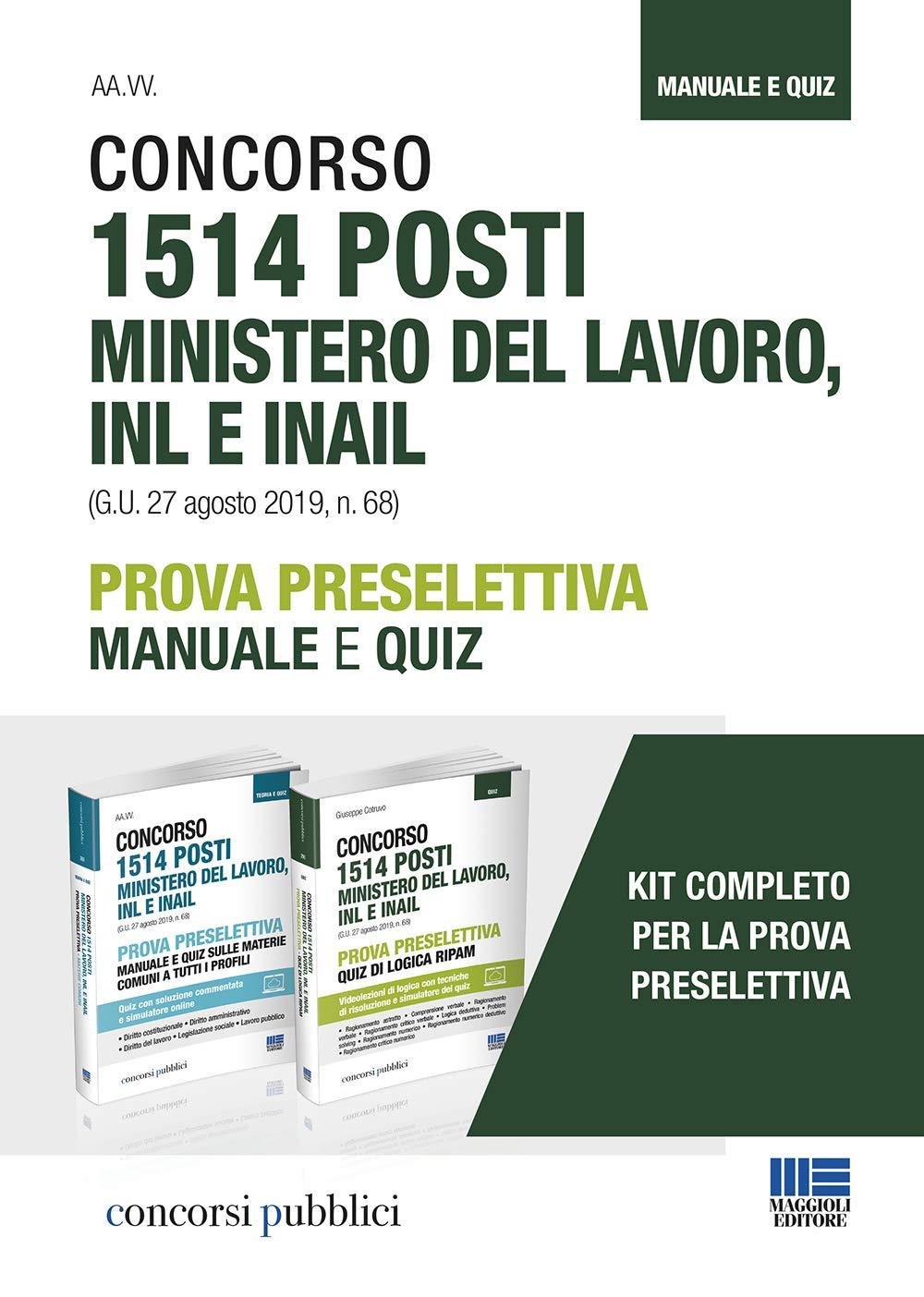 Kit Concorso 1514 Posti Ministero Del Lavoro Inl E Inail