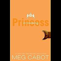 The Princess Diaries, Volume VI: Princess in Training book cover
