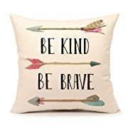 Be Kind Be Brave Inspirational Quote and Arrow Throw Pillow Case Cushion Cover for Sofa Couch Home Decorative Cotton Linen 18  x 18