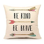 "Be Kind Be Brave Inspirational Quote and Arrow Throw Pillow Case Cushion Cover for Sofa Couch Home Decorative Cotton Linen 18"" x 18"""