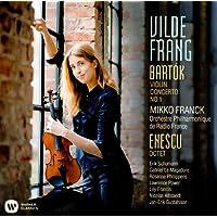 Bartok: Violin Concerto No. 1, Romanian Dances; Enescu: Octet for strings