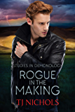 Rogue in the Making (Studies in Demonology Book 2)