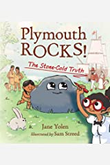 Plymouth Rocks!: The Stone-Cold Truth Kindle Edition