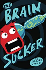The Brain Sucker (Thunderkit Chronicles Book 1) Kindle Edition